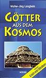 Götter aus dem Kosmos - Walter-Jörg Langbein