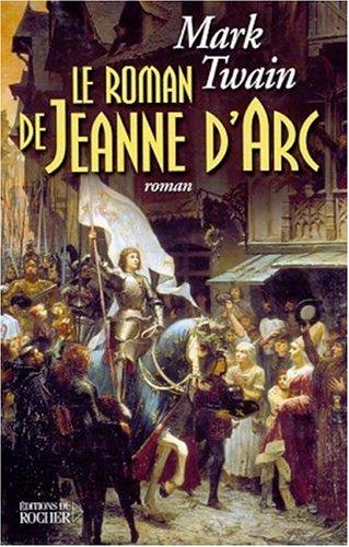 Le Roman de Jeanne d'Arc par Mark Twain