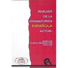 Análisis de la dramaturgia española actual (Crítica)