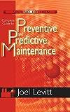 Complete Guide to Predictive and Predictive Maintenance
