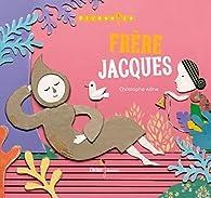 Frère Jacques par Christophe Alline