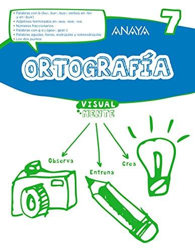 Ortografía 7. (Visualmente) - 9788469831458