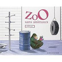 Zoo sans animaux