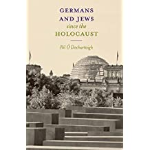 Germans and Jews Since The Holocaust