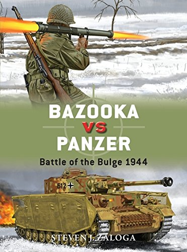 Bazooka vs Panzer: Battle of the Bulge 1944 (Duel) por Steven J. Zaloga