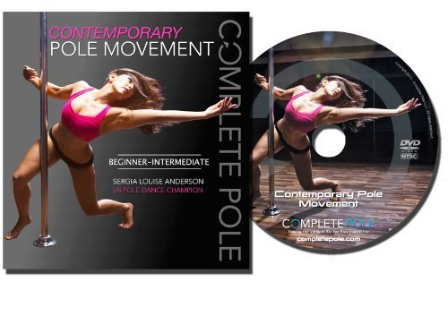 Complete Pole: Contemporary Pole Movement Beginner - Intermediate Sergia Louise Anderson DVD by Sergia Louise Anderson - Contemporary Pole