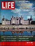 LIFE INTERNATIONAL du 13/07/1964 - SPECIAL ISSUE - VACATIONERS' EUROPE - AIRPORT SHOPPING BARGAINS - THE CHATEAUX OF FRANCE - A SKINDIVERS' GUIDE - CRUISING THE MEDITERRANEAN - GREAT RESORTS - BATH
