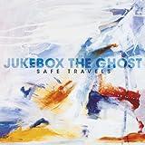Songtexte von Jukebox the Ghost - Safe Travels