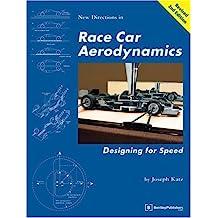 Race Car Aerodynamics: Designing for Speed (Technical including tuning & modifying)
