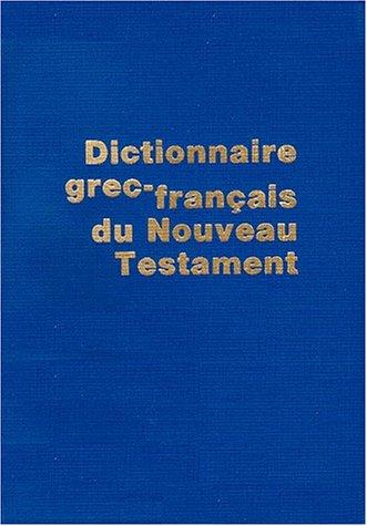 dictionnaire-grec-francais-du-nouveau-testament-4me-dition