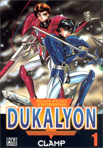 Brigade spéciale d'intervention Dukalyon, tome 1