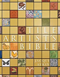 Tile Artist's Bible