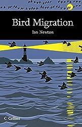 Bird Migration (Collins New Naturalist Library, Book 113)