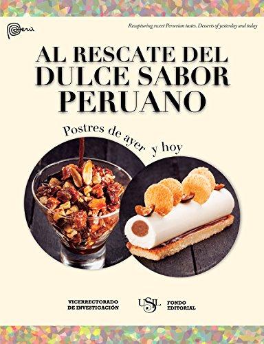 Al rescate del dulce sabor peruano: Postres de ayer y hoy de [Fondo Editorial