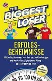 The Biggest Loser Erfolgsgeheimnisse: 15 KandidatInnen verraten ihre besten Abnehmtipps und Motivationstricks für den Alltag - so schaffst du es auch!
