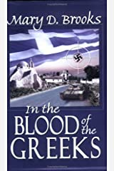 In the Blood of the Greeks by Mary D. Brooks (2005-01-21) Paperback