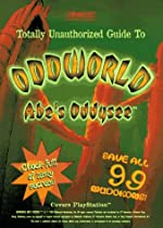 Totally Unauthorized Guide to Oddworld Abe's Oddysee de BradyGames