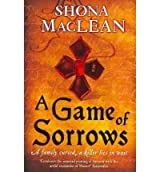 [(A Game of Sorrows)] [ By (author) S. G. MacLean ] [September, 2010]
