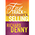 Fast Track to Successful Selling: The only guide to selling you'll ever need!