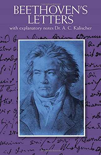Beethoven's Letters (Dover Books on Music) por Ludwig Van Beethoven