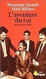L'AVENTURE DU RAI. Musique et société