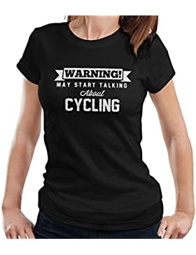 Warning May Start Talking About Cycling Women's T-Shirt