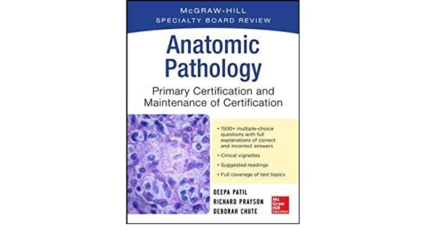 c9b2a7f928aa7  (McGraw-Hill Specialty Board Review Anatomic Pathology)   Author  Deepa  Patil  published on (October
