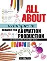 All about techniques in drawing for animation production par Camara
