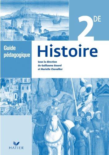 Histoire 2de éd. 2010 - Guide pédagogique