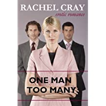One Man Too Many (an Erotic Romance) (Lucy and Friends Book 3)