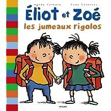 Eliot et Zoé : Les Jumeaux rigolos