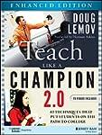Teach Like a Champion 2.0, Enhanced E...