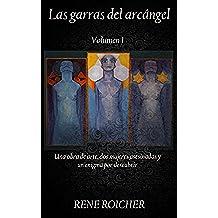 Las garras del arcángel Volumen 1: la doctrina secreta (Una obra de arte, dos mujeres asesinadas y un enigma)