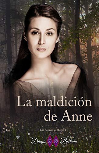 La maldición de Anne (Las hermanas Moore nº 1)