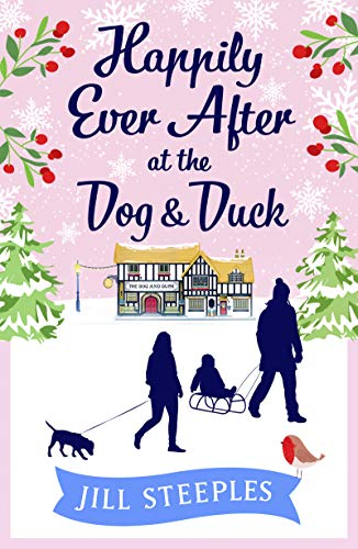 Happily Ever After at the Dog & Duck (The Dog and Duck Series Book 4)