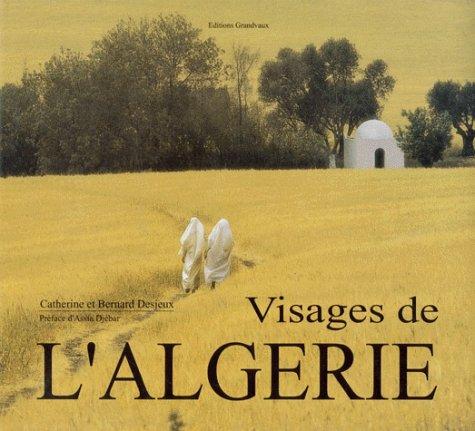 VISAGES DE L'ALGERIE