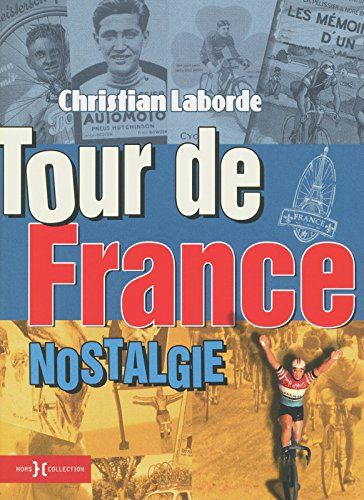 Tour de France nostalgie par Collectif