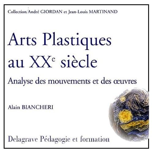 Arts plastiques au XXème siècle. Analyse des mouvements et des oeuvres