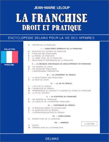 LA FRANCHISE. Droit et pratique, 2ème édition 1991