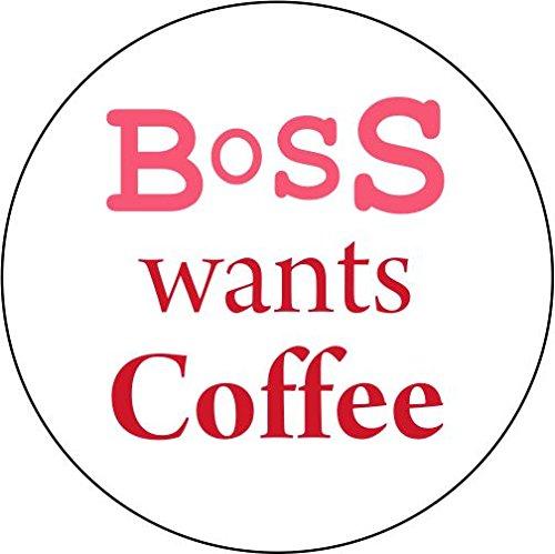 BOSS Wants Coffee Untersetzer (Coast. 77)