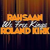 We Free Kings (Remastered)