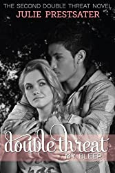 Double Threat My Bleep (Double Threat Series Book 2) (English Edition)