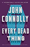 Image de Every Dead Thing: A Charlie Parker Thriller