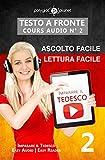 Imparare il tedesco I Lettura facile | Ascolto facile I Testo a fronte: Tedesco corso audio num. 2 (Imparare il tedesco | Easy Audio | Easy Reader)