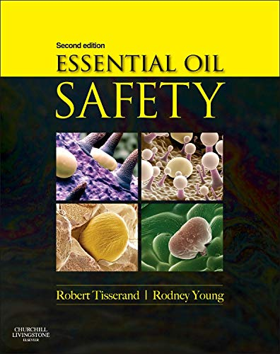 Essential Oil Safety: A Guide for Health Care Professionals- - Essential Guide