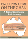 Once upon a Time on the Ghan