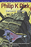 Second Variety: Volume Two Of The Collected Stories (Collected Short Stories of Philip K. Dick) (English Edition)