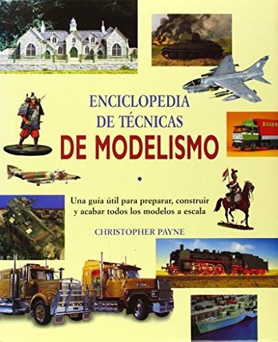 ENCICLOPEDIA TECNICAS DE MODELISMO por Christopher Payne
