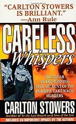 Careless Whispers (St. Martin's True Crime Library)
