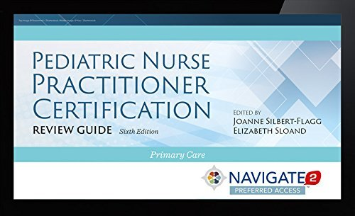 Pediatric Nurse Practitioner Certification Review Guide Access Code (Navigate 2 Preferred Digital) by JoAnne Silbert-Flagg (2015-11-10)